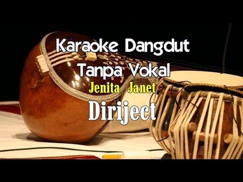 Karaoke Jenita Janet - Diriject