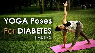 Yoga Poses for diabetes - Part 2