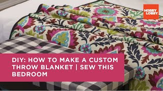 Sew This Bedroom: Throw