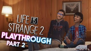 Life is Strange 2 Playthrough! Part 2