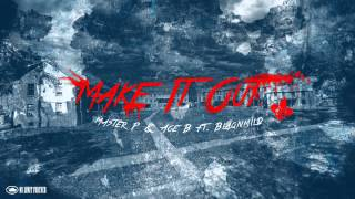 Master P Video - Make It Out - Master P & Ace B ft. Blaqnmild