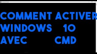COMMENT ACTIVER WINDOWS 10 AVEC CMD GRATUITEMENT [CLEES DANS LA DESCRIPTION]
