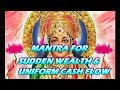 Mantra For Sudden Wealth & Uniform Cash Flow - Shabar Lakshmi Mantra