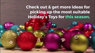 Hottest Toys for Christmas 2018-Top Christmas Gifts for Kids-
