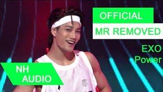 download lagu Mr Removed Exo - Power gratis
