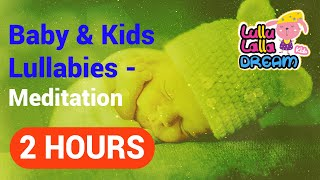 Lullaby Lullabies: good songs to put a baby to sleep (Meditation)