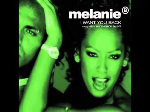 Melanie B - I Want You Back (Featuring Missy Elliott) (Radio Edit)