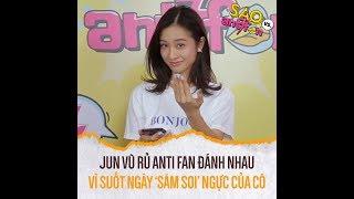 Jun Vũ rủ anti fan đánh nhau vì suốt ngày 'săm soi' ngực của cô | Mutex