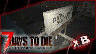 Lap of Luxury! :: 7 Days to Die   Nomad Survival :: E04