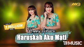 Download lagu HAPPY ASMARA - HARUSKAH AKU MATI ( ) Aku sekuat hati bertahan