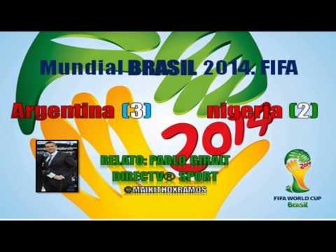 Nigeria 2 Argentina 3 (Relato Pablo Giralt)