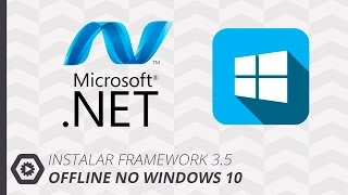 Instalar o Framework 3.5 no Windows 10 [OFFLINE] - Exclusivo