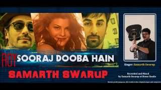 download lagu Sooraj Dooba Hai Roy 2015  Samarth Swarup Cover gratis