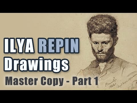Master Copy: Ilya Repin Drawings Part 1