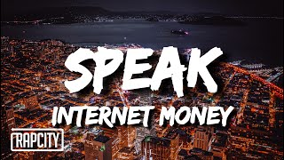 Internet Money - Speak (Lyrics) ft. The Kid LAROI