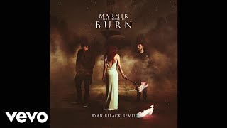 Marnik - Burn (Ryan Riback Remix/Audio) ft. ROOKIES