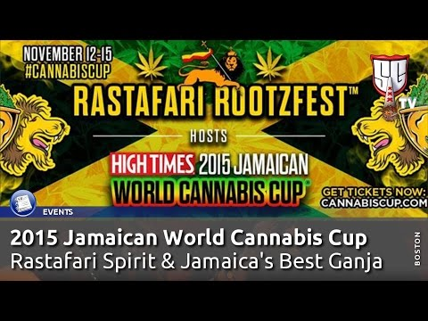 2015 Jamaican World Cannabis Cup   Rastafari Spirit & Jamaica's Best Ganja   Smokers Guide TV Jamaic