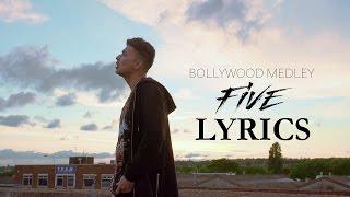Zack Knight - Bollywood Medley Pt 5 LYRICS | Full Song | 2017