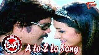 A to Z Lo Song | King Movie Songs |  Akkineni Nagarjuna | Trisha