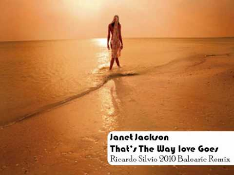 Janet Jackson - Thats The Way love goes (Ricardo Silvio 2010 Balearic Remix)