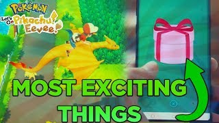 Most EXCITING Things About Pokémon Lets Go Pikachu and Lets Go Eevee!