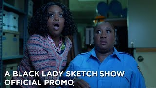 A Black Lady Sketch Show: Season 1 Episode 2 Promo | HBO