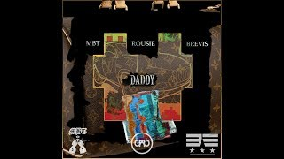 MBT x ROUSIE x BREVIS - DADDY [Official Audio]