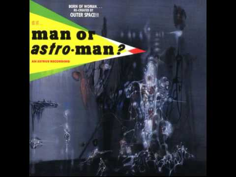 Man Or Astro Man - Mermaid Love