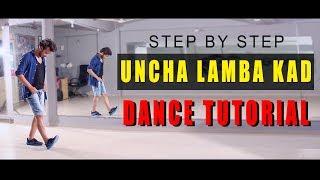 download lagu Dance Tutorial Uncha Lamba Kad  Step By Step gratis