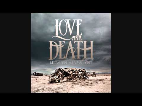 Love And Death - The Abandoning