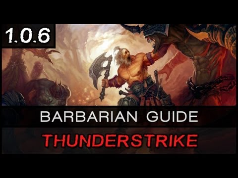 Diablo 3: Thunderstrike Barbarian Guide - [Patch 1.0.6]