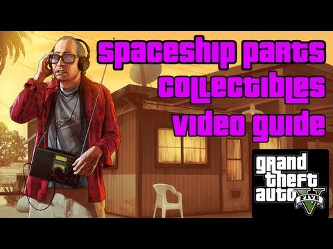 GTA 5 - All Spaceship Parts Collectibles Video Guide ¦ 'From Beyond the Stars' Achievement / Trophy