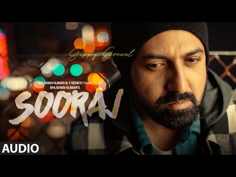 SOORAJ Full Audio |Gippy Grewal Feat. Shinda Grewal, Navpreet Banga|Baljit Singh Deo| NEW SONGS 2018