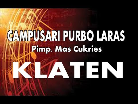 CAMPURSARI#PURBO_LARAS#KLATEN
