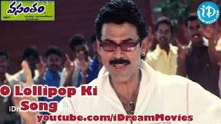 Vasantham Movie Songs - O Lollipop Ki Song - Venkatesh - Arthi Agarwal - Kalyani