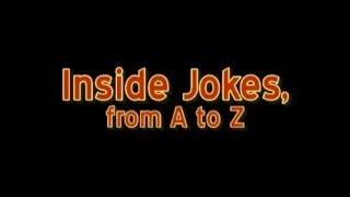 Inside Jokes, from A to Z