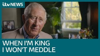 Prince Charles 'will not be an interfering king' | ITV News