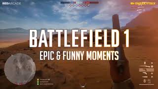 Battlefield 1: Epic & Funny Moments #14 (BF1 Fails & Epic Moments Compilation)