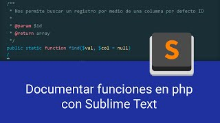 Documentar funciones y métodos en php con Sublime Text | @eytoo