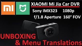 Unboxing Review 4K: Xiaomi 小米 MiJia 米家 1080p Car DVR Sony IMX323 3 Inch LCD 160 Degree FOV