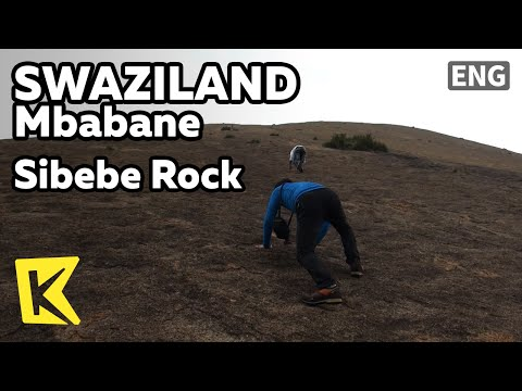 【K】Swaziland Travel-Mbabane[스와질란드 여행-음바바네]세계 최대 바위산, 시베베/Sibebe Rock/Mountain/Climbing/Hiking/Guide