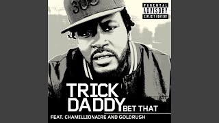 download lagu Bet That Feat. Chamillionaire And Goldrush gratis