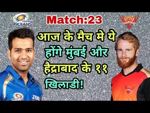 IPL 2018 MI Vs SRH: Mumbai Indians Vs Sunrisers Hyderabad Predicted Playing Eleven (XI)
