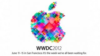 Apple announces WWDC '12: What's coming?