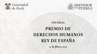 Entrega del VIII Premio Derechos Humanos Rey de España · 12/02/2020