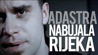 Watch Adastra Nabujala Rijeka video