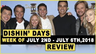 Days Of Our Lives for July 2nd - July 6th, 2018 Review & After Show - Dishin' Days