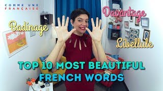 Top 10 Most Beautiful French Words