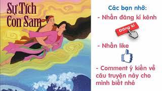 Audio Truyện Truyện Cổ Tích Việt Nam   Sự Tích Con Sam