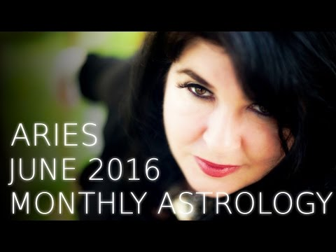 Aries Monthly Astrology Forecast June 2016